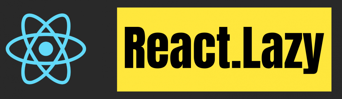 React Suspense and React.lazy by Example